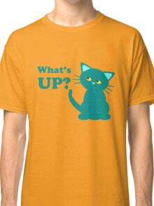 What's Up? Kitten Classic T-Shirt