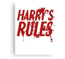 Harry's Rules Canvas Print