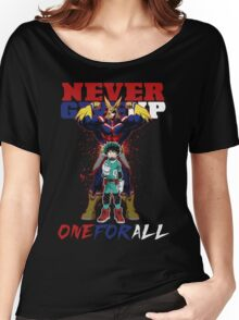 ONE FOR ALL - Never Give Up Women's Relaxed Fit T-Shirt