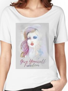 Give yourself freedom! Hand-painted portrait of a woman in watercolor. Women's Relaxed Fit T-Shirt