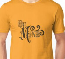 Be Mine Couple Lovers Cool Graphic Design Unisex T-Shirt