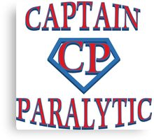 Captain Paralytic Canvas Print