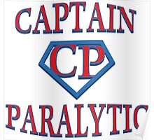 Captain Paralytic Poster