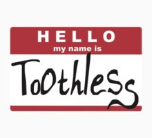 HELLO my name is: TOOTHLESS Kids Clothes