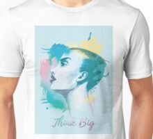 Think big! Hand-painted portrait of a woman in watercolor. Unisex T-Shirt