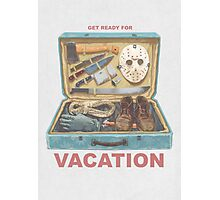 Get Ready For VACATION! Photographic Print