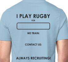 Rugby Recruitment - write your own Unisex T-Shirt