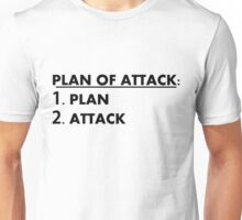 Plan of Attack Unisex T-Shirt
