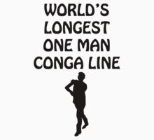 World's Longest One Man Conga Line by honestlyanthony