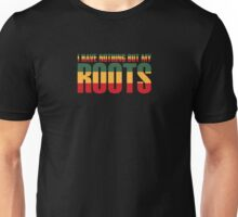 reggae my roots Unisex T-Shirt