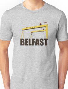 Belfast, Northern Ireland - Harland and Wolff shipyard Unisex T-Shirt