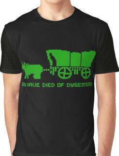 THE OREGON TRAIL - DIED OF DYSENTERY (1) Graphic T-Shirt