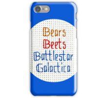 The Classic - Bears, Beets, Battlestar Galactica iPhone Case/Skin