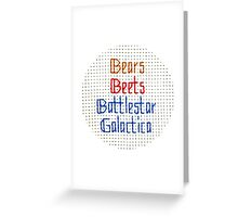The Classic - Bears, Beets, Battlestar Galactica Greeting Card