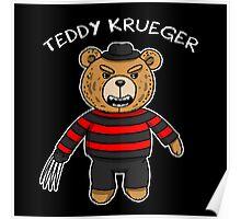Teddy krueger Poster