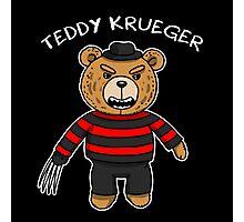 Teddy krueger Photographic Print