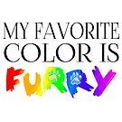 My Favorite Color Is... (Furry) in Rainbow (Sticker) by Zhivago