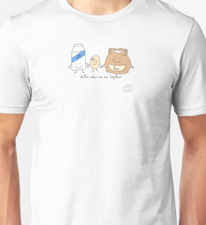 Better when we are together Unisex T-Shirt