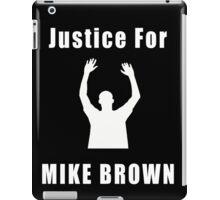 Don't Shoot (RIP Mike Brown) iPad Case/Skin