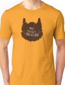 The Thigh Tickler Unisex T-Shirt