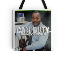 Carl on Duty: Black Cops Tote Bag