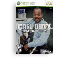Carl on Duty: Black Cops Canvas Print