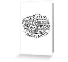 Axe-O-Holics Anonymous swirled design  Greeting Card
