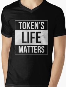 Token's Life Matters Mens V-Neck T-Shirt