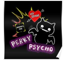 Perky Psycho-- Root and Shaw Poster