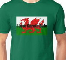I Love Gareth Bale Unisex T-Shirt