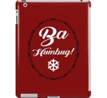 Bah Humbug Christmas, Festive, Xmas Quote Art Design iPad Case/Skin