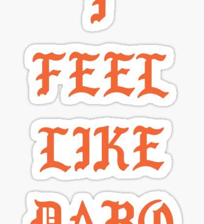 I Feel Like Dabo Sticker