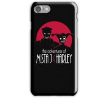 The Adventures of Mista J and Harley iPhone Case/Skin