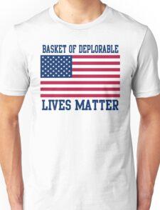 Patriotic Deplorable Lives Matter 2016 Unisex T-Shirt