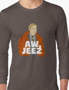 Aw, Jeez. Long Sleeve T-Shirt