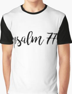 Psalm 77 Graphic T-Shirt