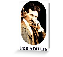 Tesla For Adults Greeting Card