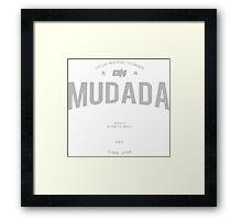 Mudada  Framed Print