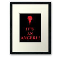 It's An Angeru! Framed Print