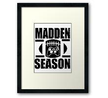 Madden Season Framed Print