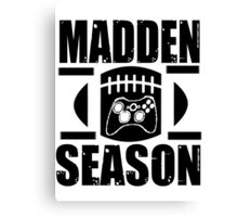 Madden Season Canvas Print