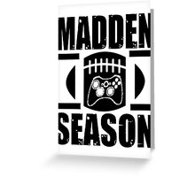 Madden Season Greeting Card
