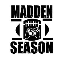 Madden Season Photographic Print