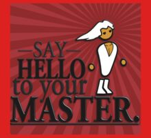 Say HELLO to your MASTER. -Red- One Piece - Short Sleeve