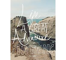 Great Adventure Photographic Print