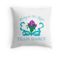 Team Darcy Mr. Right Throw Pillow