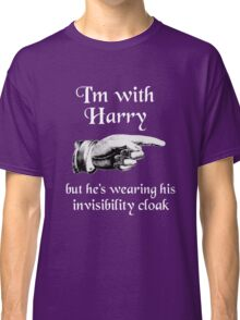 I'm With Potter (Invisibility Cloak) Classic T-Shirt