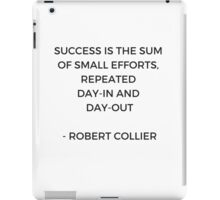 SUCCESS is the sum of small efforts iPad Case/Skin