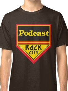 Podcast ROCK CITY Podcast! Classic T-Shirt