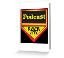 Podcast ROCK CITY Podcast! Greeting Card